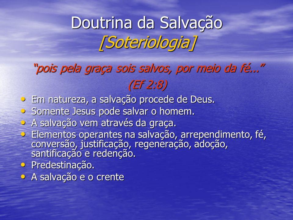 Doutrina da Salvação [Soteriologia]